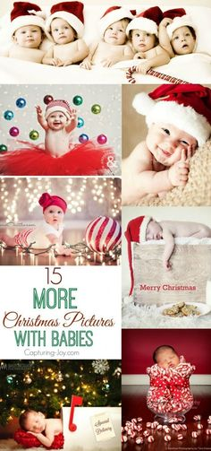 15 MORE Christmas photography picture ideas with babies!  http://Capturing-Joy.com