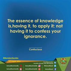 How well do you use your knowledge? #monday #quotestoliveby