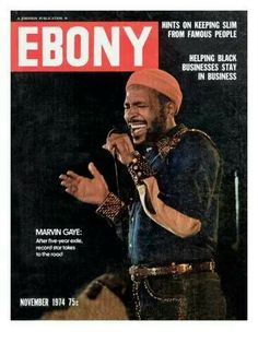 November Marvin Gaye makes a comeback. 15 Ebony Magazine Covers That Will Transport You To Simpler Times Jet Magazine, Black Magazine, Life Magazine, Magazine Rack, Black African American, African American History, American Women, American Art, Culture