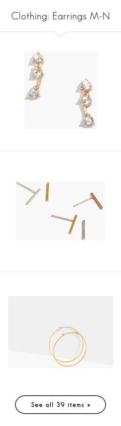 """""""Clothing: Earrings M-N"""" by lavenderblush ❤ liked on Polyvore featuring jewelry, earrings, madewell, stud earrings, studded jewelry, madewell jewelry, vintage gold, oversized earrings, hoop earrings and vintage hoop earrings"""