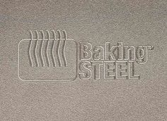 Baking Steel - instead of a pizza stone