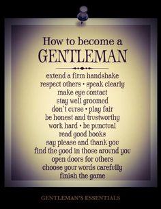 Essential Rules Gentleman's Essentials Der Gentleman, Gentleman Rules, Southern Gentleman, Terno James Bond, Flaming Cocktails, Wisdom Quotes, Life Quotes, Man Quotes, Couple Quotes
