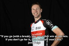 .The wise words of Jens Voigt....always entertaining!