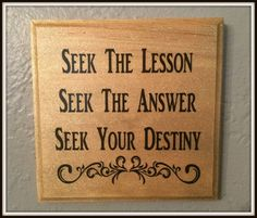 Wood Inspirational Wall Plaque ~ Seek The Lesson ~ Seek The Answer ~ Seek Your Destiny Inspirational Wall Decor ~ Wall Sign ~ Upcycled by SummerlandBB on Etsy