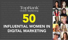 Help us celebrate 50 women that are leading and innovating the digital marketing industry. Such an honor and a joy to be on this list. Wow numero uno, lucky me!! :)
