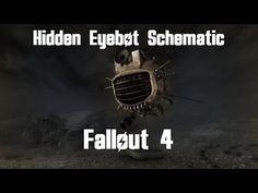 Fallout 4 - Hidden Eyebot Schematic Location - YouTube