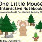This is an interactive notebook/journal to accompany the story One Little Mouse in Scott Foresman's Reading Street for Kindergarten.
