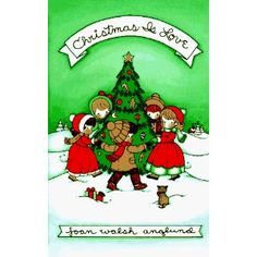 ♥Christmas Is Love by Joan Walsh Anglund