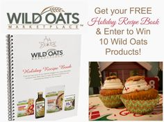 Get Your FREE Wild Oats Holiday Recipe Book & Win Wild Oats Organic Products (giveaway ends 1/2/15)  #free #recipes #giveaway #organic #holidays #wildoatsholidayrecipes