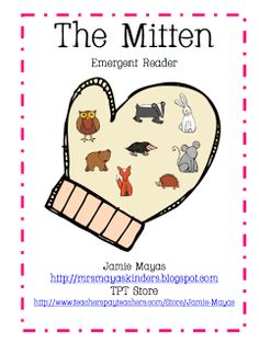 """FREE emergent reader to go with """"The Mitten"""" by Jan Brett **Let them find pictures in magazines to cut out and tell their own """"Mitten"""" story** Preschool Books, Kindergarten Literacy, Preschool Winter, Language Activities, Literacy Activities, Winter Activities, Educational Activities, Maya, Reading Stations"""