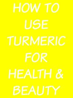 how to use turmeric for health and beauty (and fight acne!)