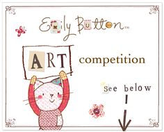 Calling all budding artists age 4-11 years old! http://www.emilybutton.co.uk/art-competition