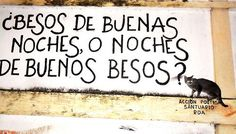 ¿Besos de Buenas Noches o... Noches de Buenos Besos?