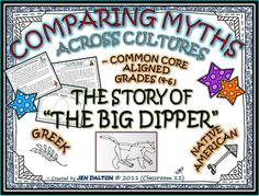 COMPARING MYTHS ACROSS CULTURES: THE STORY OF THE BIG DIPPER (GREEK VS. NATIVE AMERICAN) from Jen Dalton CLASSROOM 11 on TeachersNotebook.com - - This SUMMARY WRITING project asks students to read and compare myths from two very different cultures ~GREEK & NAT. AMERICAN, finding both the similarities and differences (COMPARING & CONTRASTING).