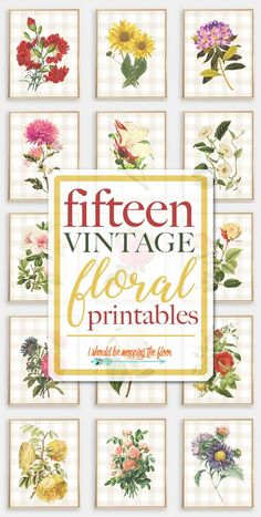 These 15 Vintage Floral Printables are vintage-y floral designs on top of lovely neutral buffalo check. Perfect for any decor style, especially farmhouse.