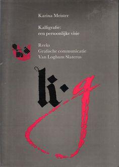 Kalligrafie: een persoonlijke visie - Karina Meister