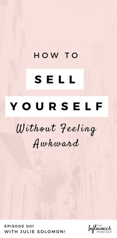 My biggest tips on growing your brand, #business and income with influence. The difference between manipulation and persuasion How to sell yourself without feeling awkward! // Julie Solomon << #sales