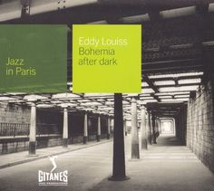 Jazz In Paris - Eddy Louiss - Bohemia After Dark