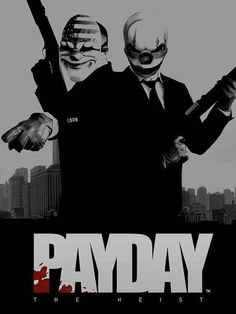 Payday: The Heist Payday 2, Payday Movie, Payday Game, Overwatch, Payday The Heist, Rainbow Six Siege Anime, Comics Toons, Cesar Millan, Best Friend Jewelry