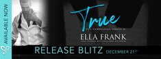 Lelyana's Book Blog: RELEASE BLITZ AND ARC REVIEW : TRUE BY ELLA FRANK