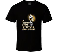 Cycling Husband t-shirt. Cycling Husband tee for him or her. Cycling gift idea as a road cycling, cycling lovers, cycling indoor Husband t-shirt. Cycling Husband tee for him or her. Cycling gift idea as a Cycling T Shirts, Cycling Shoes, Cycling Outfit, Road Cycling, Cycling Tips, Cycling Workout, Bike Workouts, Swimming Workouts, Swimming Tips