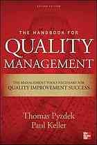 The handbook for quality management : a complete guide to operational excellence