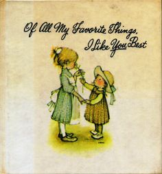 "❤️Holly Hobbie ~ Vintage Book 1969 ~ ""I like you best"" Holly Hobbie, Toot & Puddle, Applique Pillows, Dear Mom, Sarah Kay, 6th Birthday Parties, I Like You, Book Gifts, My Little Girl"
