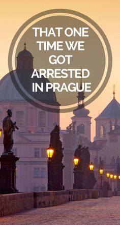 We got ARRESTED in Prague - Yikes! Don't do what we did