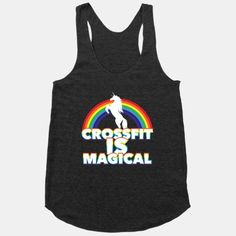 Crossfit Is Magical | HUMAN | T-Shirts, Tanks, Sweatshirts and Hoodies