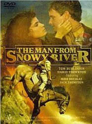 (1982) ~ Kirk Douglas, Tom Burlinson, Terence Donovan. Director: George Miller. IMDB: 7.2 _________________________ https://en.wikipedia.org/wiki/The_Man_from_Snowy_River_(1982_film) http://www.rogerebert.com/reviews/the-man-from-snowy-river-1983