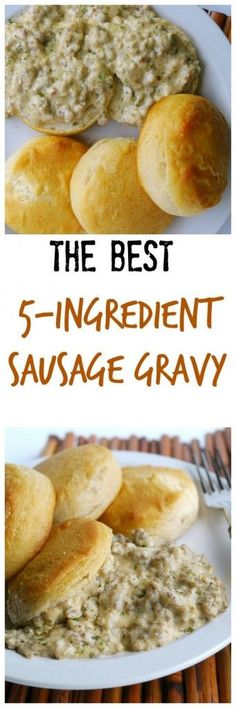 The Best 5 Ingredient Sausage Gravy. Not crazy about it, would rather just eat potatoes & eggs; A said the same thing. Breakfast Items, Breakfast Dishes, Breakfast Casserole, Breakfast Recipes, Eat Breakfast, Breakfast Sausages, Breakfast Gravy, Breakfast Burritos, Sausage Biscuits