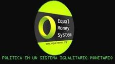 Política en un Sistema Igualitario Monetario Parte 3: Política