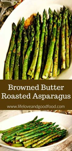 Perfectly roasted asparagus drizzled with a nutty browned butter sauce is an elegant side dish for steak or seafood and requires only 12 minutes baking time! Steak Side Dishes, Steak Sides, Steak Dinner Sides, Vegetable Side Dishes, Side For Steak, Best Sides For Steak, Good Side Dishes, Shrimp Side Dish, Asparagus Side Dish