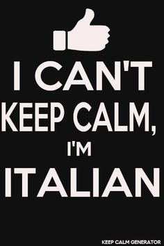 italians.. lets just say, when you go to their house, go hungry ;)