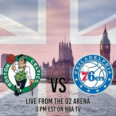 Who's excited for some #NBA basketball in London!? The Boston Celtics take on the Philadelphia 76ers in what should be an excellent pairing with your afternoon tea and crumpets. Tip-off is at 3PM Eastern..WHO YA GOT!?       #Philadelphia #Boston #Celtics #76ers #Sixers #Philadelphia76ers #BostonCeltics #TrustTheProcess #CelticPride #Basketball #Hoops #London #UK #O2Arena #International #Sports #
