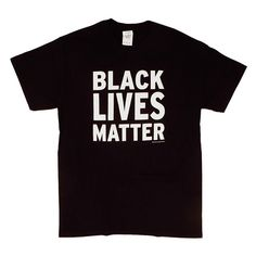 Black Lives Matter TShirt ❤ liked on Polyvore featuring tops, t-shirts, shirts, tee-shirt, shirt tops and t shirt
