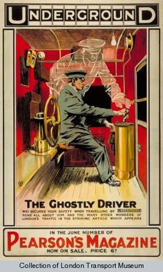 The ghostly driver London Underground poster 1912 London Transport Museum, Public Transport, Transport Posters, London Underground, Underground Tube, Vintage Advertisements, Vintage Ads, Vintage Prints, Inspiration Typographie