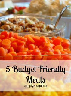 5 Budget Friendly Meals to Help Save your Grocery Budget