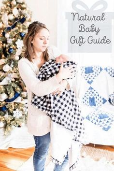 I've put together this natural baby gift guide for the littlest one's on your list. Whether it is for a mom with a newborn baby, a grandchild or your own newest addition, these organic and natural items make the perfect gifts.