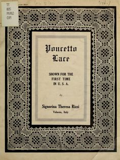 """""""Poncetto Lace"""", 1917. Written by Signorina Theresa Rizzi of Valsesia, Italy."""