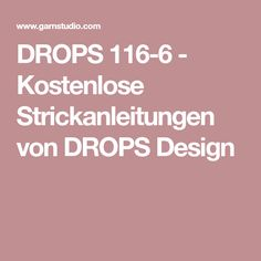 DROPS 116-6 - Kostenlose Strickanleitungen von DROPS Design Drops Design, Knitting Patterns Free, Free Knitting, Drops Alpaca, Diy General, Fancy, Alpacas, Diy And Crafts, Pom Poms