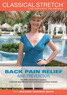 New Classical Stretch Back Pain Relief & Prevention DVD Miranda Esmonde White Back Pain Remedies, Natural Headache Remedies, Headache Relief, Back Pain Relief, Miranda Esmonde White, Aging Backwards, Neck And Back Pain, Back Exercises, Exercise Moves