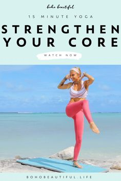 This 15 minute yoga is the perfect combination of yoga and core exercises that will get your abs burning. | Boho Beautiful Life | The perfect combination to get your heart rate up, stretch any tight muscles, and tone every area of your waistline. Click to start this yoga workout for toning now. #yoga #exercise #fitness #workout #beginneryoga #challenge #fullbodyworkout
