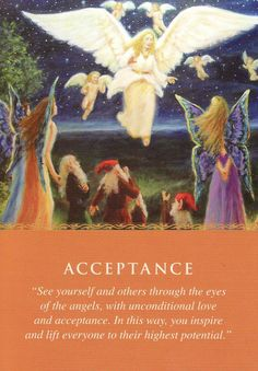 Acceptance, from the Daily Guidance from Your Angels Oracle Cards by Doreen Virtue and published by Hay House. Artwork is by Marcel LorAnge. https://lifeofhimm.wordpress.com/2016/03/27/oracle-outlook-angel-card-reading-for-march-28-april-3-2016/
