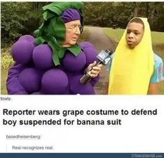 Reporter wears grape costume to defend boy suspended for banana suit. Real recognizes real | lol Tumblr