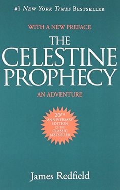 The Celestine Prophecy: An Adventure, http://www.amazon.com/dp/0446671002/ref=cm_sw_r_pi_awdm_jJ2cwb1N51ZTZ