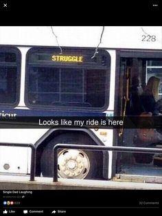 #myride #struggle