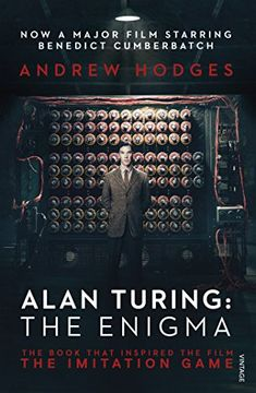 Alan Turing: The Enigma: The Book That Inspired the Film The Imitation Game by Andrew Hodges http://www.amazon.co.uk/dp/1784700088/ref=cm_sw_r_pi_dp_bsnGub1EFYA63