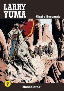 PDF EPUB download MESCALEROS! LARRY YUMA. VOL. 7 gratis italiano