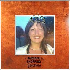 Geneviève, Baronne du shopping.
